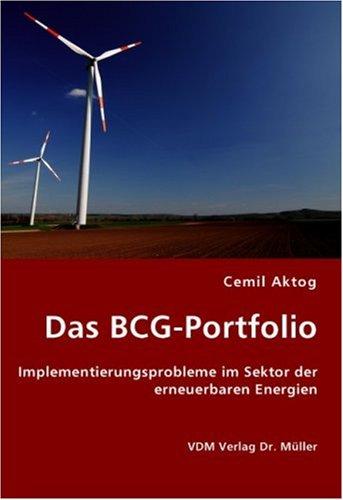 9783836422376: Das BCG-Portfolio: Implementierungsprobleme im Sektor der erneuerbaren Energien