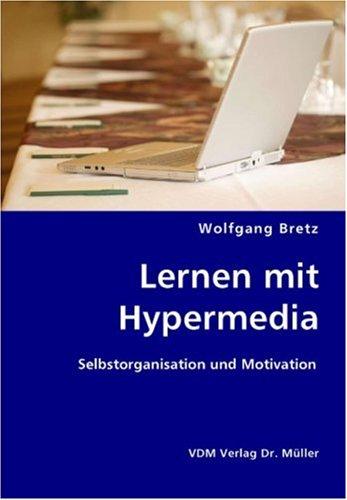 9783836422383: Lernen mit Hypermedia: Selbstorganisation und Motivation