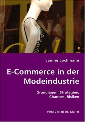 9783836422482: E-Commerce in der Modeindustrie: Grundlagen, Strategien, Chancen, Risiken