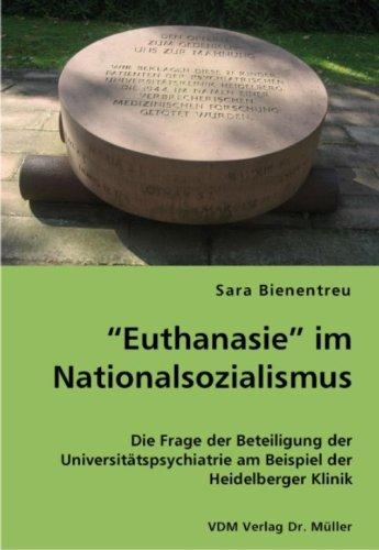 """9783836422666: """"Euthanasie"""" im Nationalsozialismus: Die Frage der Beteiligung der Universitätspsychiatrie am Beispiel der Heidelberger Klinik"""