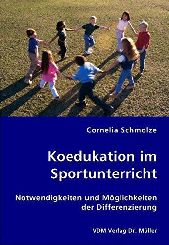 9783836423212: Koedukation im Sportunterricht: Notwendigkeiten und Möglichkeiten