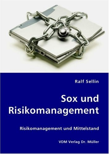 9783836423441: Sox und Risikomanagement: Risikomanagement und Mittelstand