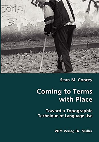9783836426329: Coming to Terms with Place- Toward a Topographic Technique of Language Use