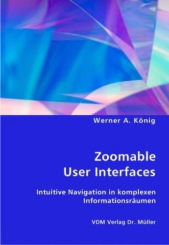 9783836426466: Zoomable User Interfaces