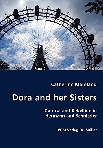 Dora and her Sisters: Mainland, Catherine