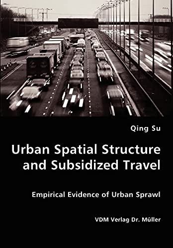 9783836434416: Urban Spatial Structure and Subsidized Travel