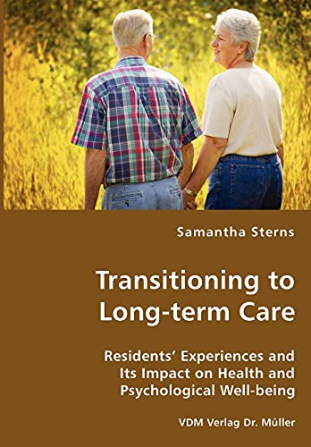 Transitioning to Long-term Care: Samantha Sterns