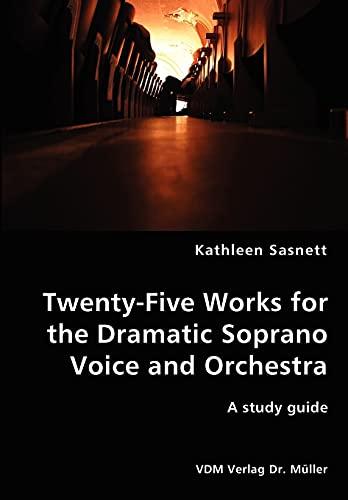 9783836434539: Twenty-Five Works for the Dramatic Soprano Voice