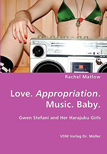 9783836434775: Love. Appropriation. Music. Baby