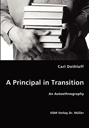 A Principal in Transition: Carl Dethloff