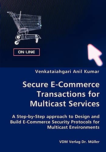 9783836436175: Secure E-Commerce Transactions for Multicast Services