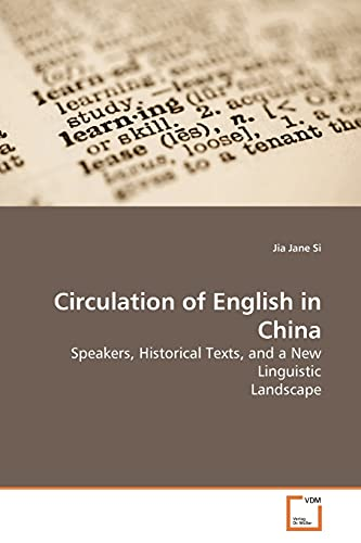 9783836436502: Circulation of English in China: Speakers, Historical Texts, and a New Linguistic Landscape