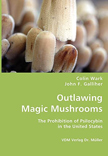9783836436939: Outlawing Magic Mushrooms