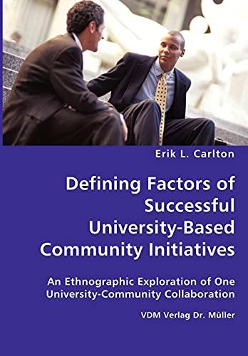 9783836437264: Defining Factors of Successful University-Based Community Initiatives