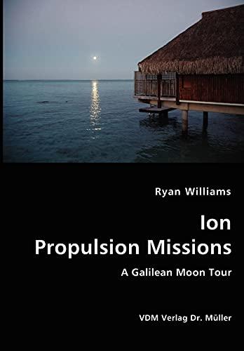 Ion Propulsion Mission: Williams, Ryan