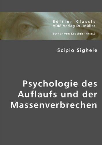 9783836438780: Psychologie des Auflaufs und der Massenverbrechen (German Edition)