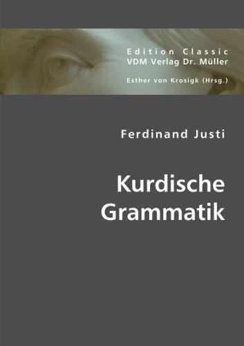 Kurdische Grammatik: Justi, Ferdinand /
