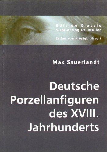 9783836441223: Deutsche Porzellanfiguren des XVIII. Jahrhunderts