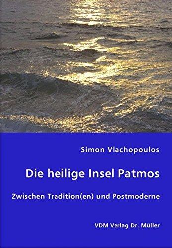 9783836444521: Die heilige Insel Patmos: Zwischen Tradition(en) und Postmoderne
