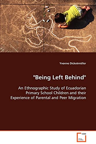 """Being Left Behind"""": An Ethnographic Study of Ecuadorian Primary School Children and Their ..."""