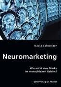 9783836446389: Neuromarketing: Wie wirkt eine Marke im menschlichen Gehirn?