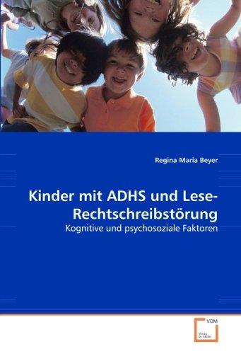 9783836450539: Kinder mit ADHS und Lese-Rechtschreibstörung: Kognitive und psychosoziale Faktoren