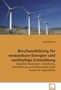 Berufsausbildung für erneuerbare Energien undnachhaltige Entwicklung: Heidi Hornickel