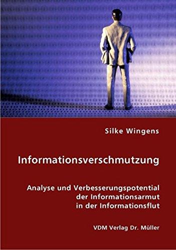 9783836452014: Informationsverschmutzung: Analyse und Verbesserungspotential der Informationsarmut in der Informationsflut