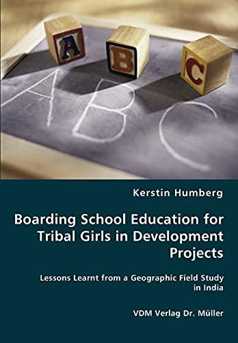 9783836453578: Boarding School Education for Tribal Girls in Development Projects