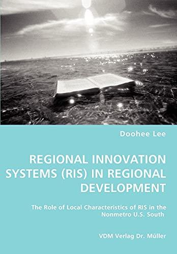 9783836454728: REGIONAL INNOVATION SYSTEMS (RIS) IN REGIONAL DEVELOPMENT