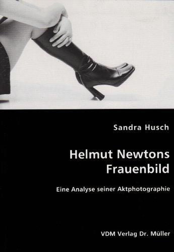 9783836454766: Helmut Newtons Frauenbild