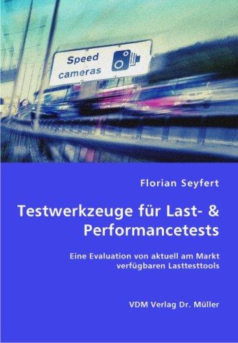9783836455596: Testwerkzeuge für Last- & Performancetests: Eine Evaluation von aktuell am Markt verfügbaren Lasttesttools