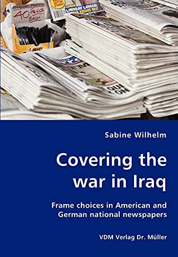 9783836456005: Covering the war in Iraq