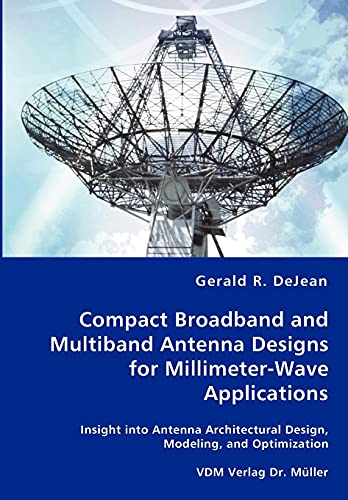9783836456777: Compact Broadband and Multiband Antenna Designs for Millimeter-Wave Applications