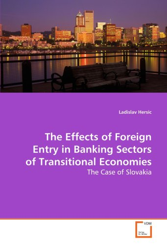 The Effects of Foreign Entry in Banking: Hersic, Ladislav