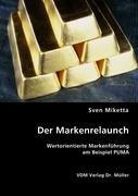 9783836458030: Der Markenrelaunch: Wertorientierte Markenführung am Beispiel PUMA