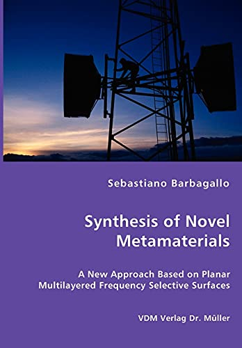 9783836458047: Synthesis of Novel Metamaterials