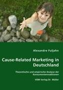 9783836458405: Cause-Related Marketing in Deutschland: Theoretische und empirische Analyse der Konsumentenreaktionen