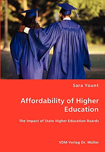 Affordability of Higher Education - The Impact of State Higher Education Boards: Sara Yount