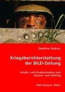 9783836459389: Kriegsberichterstattung der BILD-Zeitung: Inhalts- und Strukturanalyse zum Kosovo- und Irakkrieg