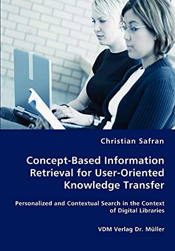 9783836463416: Concept-Based Information Retrieval for User-Oriented Knowledge Transfer