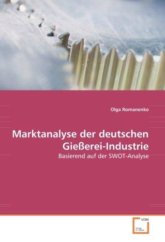Marktanalyse der deutschen Gießerei-Industrie: Olga Romanenko