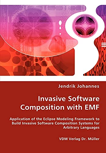 9783836467131: Invasive Software Composition with EMF