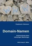 9783836467360: Domain-Namen: Untersuchung eines vielseitigen Namentyps