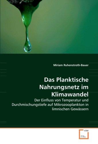 Das Planktische Nahrungsnetz im Klimawandel: Miriam Ruhenstroth-Bauer