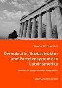 9783836470650: Demokratie, Sozialstruktur und Parteiensysteme in Lateinamerika: Brasilien in vergleichender Perspektive
