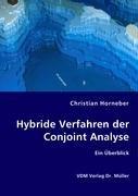 9783836470704: Hybride Verfahren der Conjoint Analyse: Ein Überblick