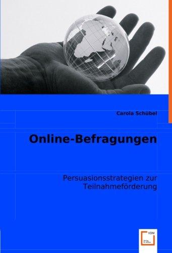 9783836471275: Online-Befragungen: Persuasionsstrategien zur Teilnahmeförderung (German Edition)