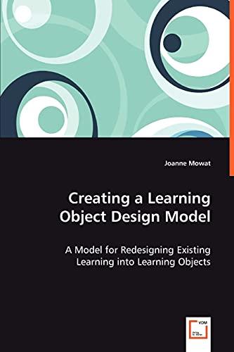 Creating a Learning Object Design Model: Joanne Mowat