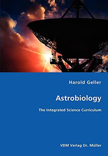 9783836473392: Astrobiology - The Integrated Science Curriculum